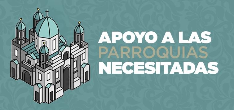 Apoyo a las parroquias necesitadas